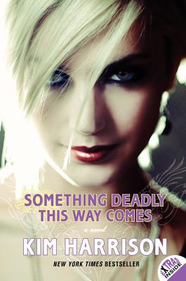 Something Deadly This Way Comes By Harrison, Kim