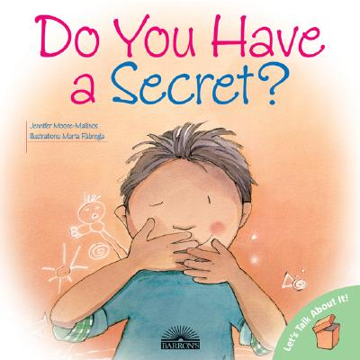 Do You Have A Secret? By Moore-Mallinos, Jennifer/ Fabrega, Marta (ILT)