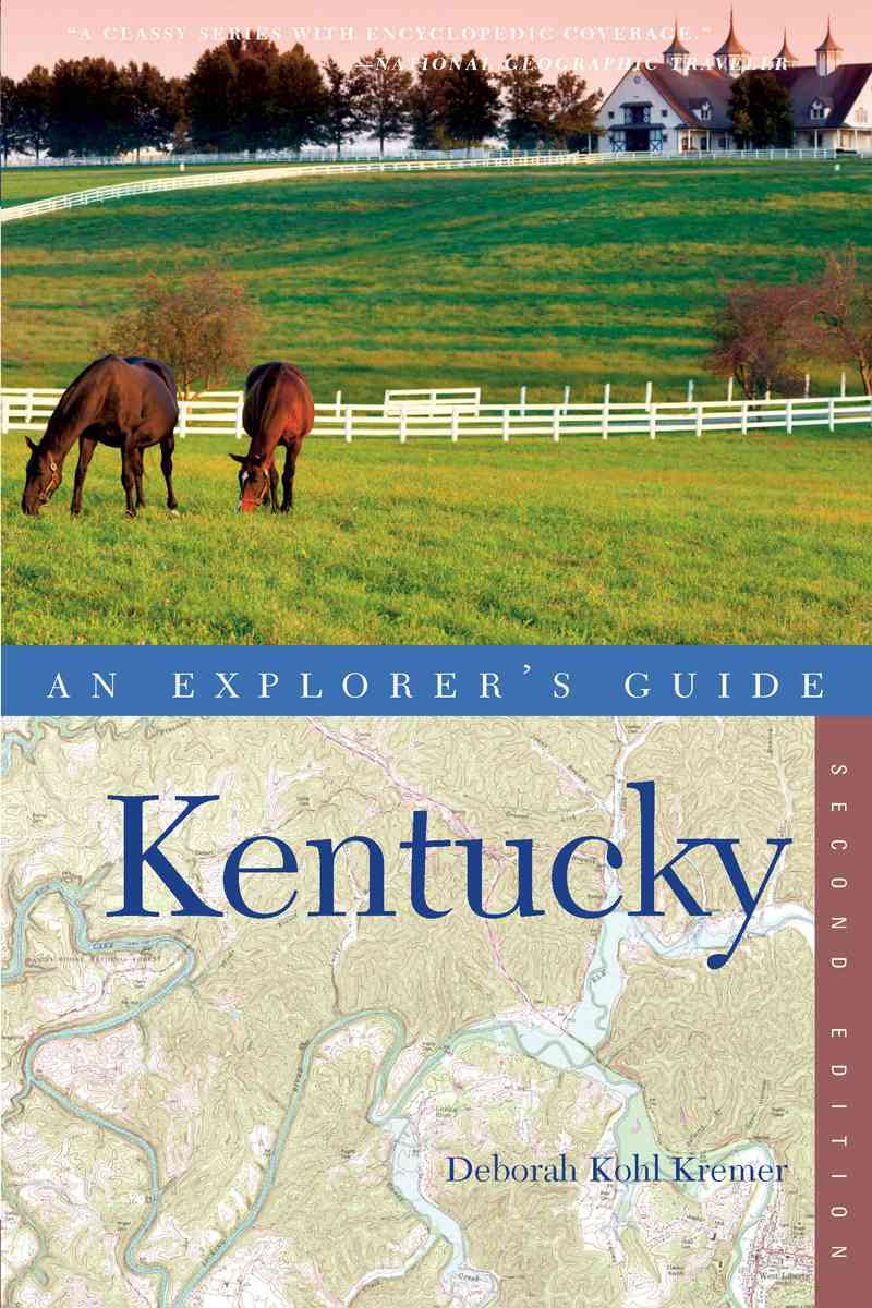 Explorer's Guide Kentucky By Kremer, Deborah Kohl