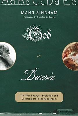 God vs. Darwin By Singham, Mano/ Russo, Charles J. (FRW)